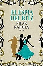 El espía del Ritz (Spanish Edition)