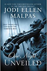 ONE NIGHT: UNVEILED (The One Night Trilogy Book 3) Kindle Edition
