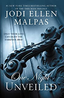 ONE NIGHT: UNVEILED (The One Night Trilogy Book 3)