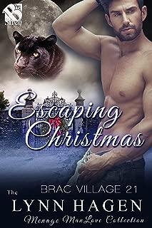 Escaping Christmas [Brac Village 21] (Siren Publishing The Lynn Hagen ManLove Collection)