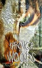 Through the Woods (Leviticus Book 1)