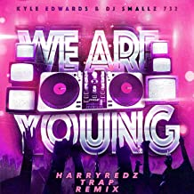 We Are Young (Harryredz Trap Remix)