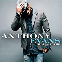 Best anthony evans real life/real worship Reviews