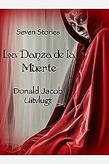 La Danza de la Muerte: Seven Stories Kindle Edition