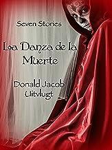 La Danza de la Muerte: Seven Stories