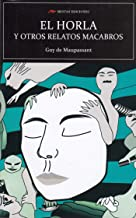 El Horla y otros relatos macabros (Ed. Integra): 100 (Selección clásicos universales)