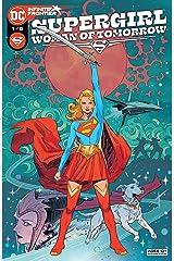 Supergirl: Woman of Tomorrow (2021-) #1 Kindle Edition