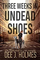 Three Days In Undead Shoes Kindle Edition