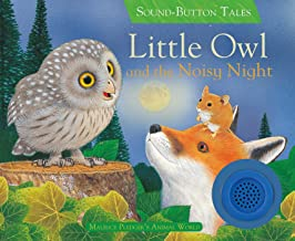 Little Owl and the Noisy Night (Sound Button Tales)