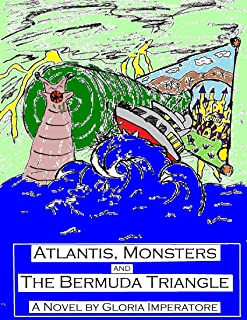 ATLANTIS, MONSTERS and THE BERMUDA TRIANGLE !!!
