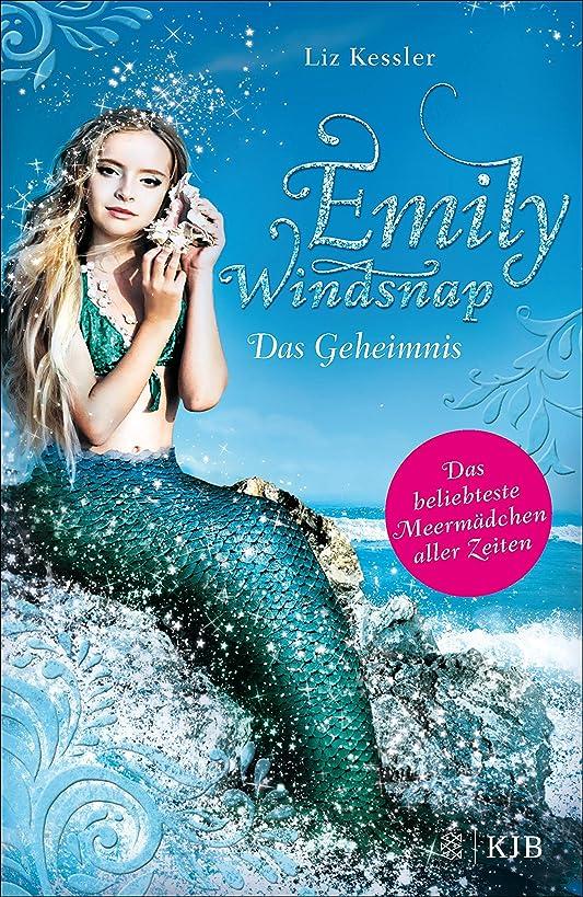最大限ビスケット熟したEmily Windsnap - Das Geheimnis (German Edition)