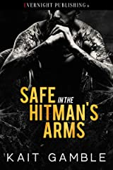 Safe in the Hitman's Arms Kindle Edition