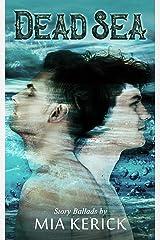 Dead Sea (Mia Kerick Story Ballads Book 2) Kindle Edition