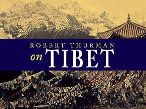 Robert A. F. Thurman on Tibet - Season 1