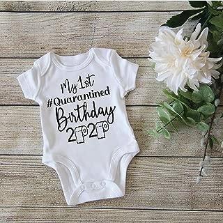 First Birthday Onesie for Boy or Girl - Funny Birthday bodysuit - My 1st Quarantined Birthday 2020 - B2