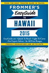 Frommer's EasyGuide to Hawaii 2015 (Easy Guides) Kindle Edition