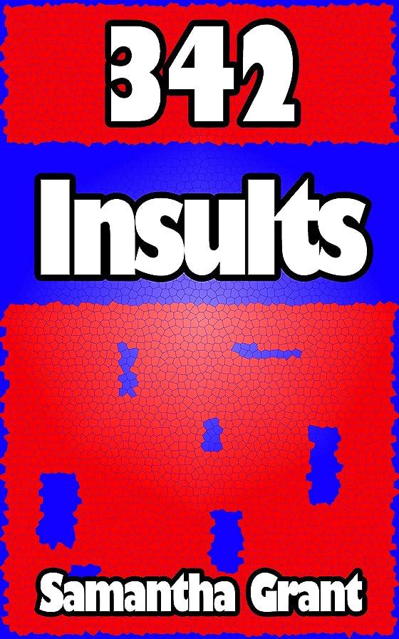 学期フライト喜ぶ342 Insults (English Edition)