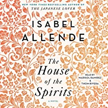 The House of the Spirits: A Novel