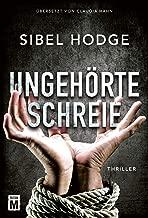 Ungehörte Schreie (German Edition)
