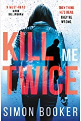 Kill Me Twice: A compulsively gripping thriller perfect for fans of Harlan Coben (A Morgan Vine Thriller) Kindle Edition
