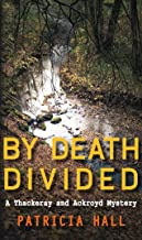 By Death Divided (Thackeray & Ackroyd Book 14)