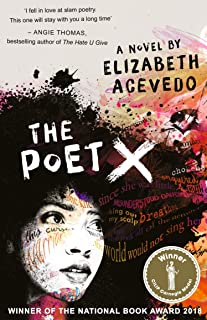 The Poet X – WINNER OF THE CILIP CARNEGIE MEDAL 2019