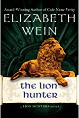 The Lion Hunter (The Lion Hunters series Book 4) Kindle Edition