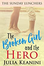The Broken Girl and the Hero (The Sunday Lunchers Book 5)
