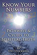 Know Your Numbers: Pathways & Cycles To Spiritual Truth