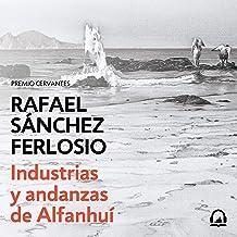 Industrias y andanzas de Alfanhuí [Industries and Adventures of Alfanhuí]