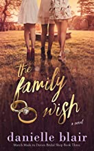 The Family Wish (The March Sisters Series Book 3)