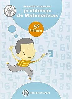 Aprendo a resolver problemas de matemáticas, 5 Educación Primaria