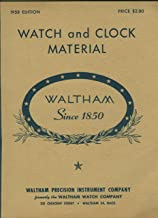 Waltham Watch and Clock Material Catalog 1940 Edition
