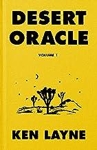Desert Oracle: Volume 1: Strange True Tales from the American Southwest