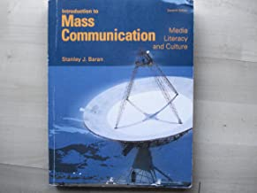 Introduction to Mass Communication ( Media Literacy and Culture ) 7 Th Edition