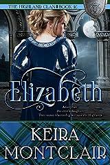 Elizabeth (The Highland Clan Book 12) Kindle Edition