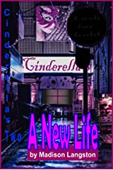 Cinderella's Two—A New Life: First Time Hot Steamy Lesbian Sex Kindle Edition