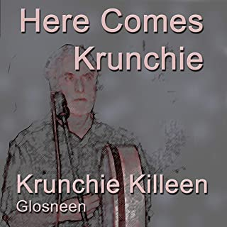 Here Comes Krunchie