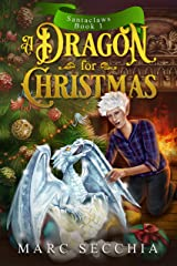 A Dragon for Christmas (Santaclaws Book 1) Kindle Edition