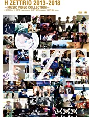 H ZETTRIO 2013 – 2018 ~MUSIC VIDEO COLLECTION~ [DVD]
