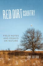 Red Dirt Country: Field Notes and Essays on Nature