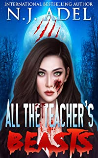 All the Teacher's Pet Beasts: Shifter Days, Twin Afternoons, Vampire Nights Paranormal Romance Duet (All the Teacher's Pets Book 1)