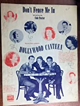 DON'T FENCE ME IN (1944 SHEET MUSIC Cole Porter) Excellent condition with writing on cover (priced accordingly) from HOLLYWOOD CANTEEN with Joan Crawford and Bette Davis (pictured)