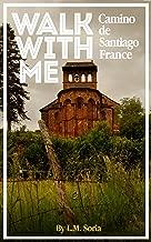 Walk with Me: Camino de Santiago — France