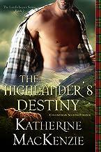 ROMANCE: The Highlander's Destiny: A Contemporary Scottish Romance (The Laird's Legacy Book 2)