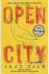 Open City: A Novel Kindle Edition
