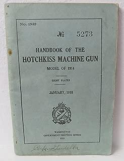 Handbook of The Hotchkiss Machine Gun Model of 1914