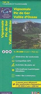 IGN TOP 75 Vignemale - Pic de Ger - Vallée d'Ossau, Presqulle de Quiberon, 1:75 000/1: 25 000, topográfico mapa de senderismo, (Aquitania, Francia) IGN