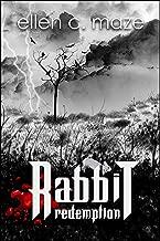 Rabbit Redemption: Book Three of the Rabbit Trilogy