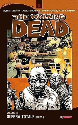 The Walking Dead vol. 20 - Guerra totale (Parte 1)